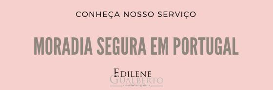 Como arrendar imovel em Portugal ainda do Brasil